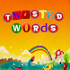 Twisted Words by idroidhub