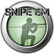Snipe Em by Decayed Games