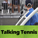 Talking Tennis Umpire - Sport by Tania Moise