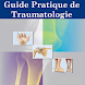 Guide Pratique de Traumatologie by Brouksy