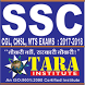 SSC CGL/LDC/MTS/DEO EXAMS 2017 by Tara Institute : banking, ssc, clat, nda, rrb exam