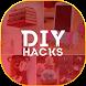 DIY HACKS - Best Do it Yourself Ideas