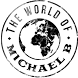 The World Of Michael B by Appsme57