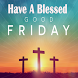 Good Friday Messages Images And Greetings by Latest Message App Developer