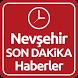 Nevşehir Haber Son Dakika by ENAR