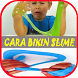 Cara Bikin Slime 2 by Dangdut StudioID