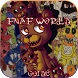 Tips Guide For FNAF World by wayn guide