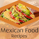 Mexican Food Recipes Videos by Recipes Videos