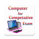 Computer guide for competition exam