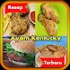 Resep Ayam Kentucky Pilihan