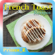 French Toast Recipes by Prince Z