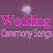Wedding Ceremony Songs by Cookalicious