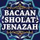 Bacaan Sholat Jenazah by Gembira