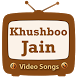 Khushboo Jain Video Songs by Lets Work Together 003