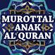 Murottal Anak Al Quran by Gembira