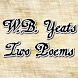 W.B. Yeats - Two Poems FREE by Spirit Apps