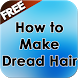 How to Make Dread Hair by Danny Preymak