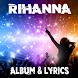 Rihanna Needed Me - Lyrics by Lyric & Songs