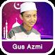 Shalawat Gus Azmi Terbaru by MustafaApps
