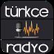 Türkçe Radyo by BulutDroid