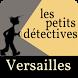 Petits détectives à Versailles by Furet Company