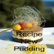 Recipes New Pudding by george CAMP