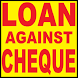Loan Against Cheque in 5 Minutes 100% India by Kushalpal