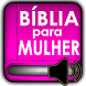 Bíblia para Mulher MP3 by Applications Android