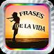 Frases de la Vida Reflexiones by Apps Exitosas