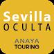 Sevilla Oculta by GRUPO ANAYA