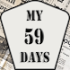My 59 Days - a true story!