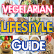 Vegetarian Lifestyle Guide by Nicholas Gabriel