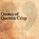 Quotes of Quentin Crisp by The Quotes Team