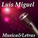 Luis Miguel Musica&Letras by MutuDeveloper
