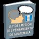 Ley de Emisión del Pensamiento de Guatemala by Sabro.net