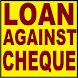 Loan Against Cheque In Cash One Minute India by Kushalpal