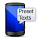 Preset Text Messages by DBrown Software