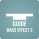 Guide for Mass Effect 2 by Pure Guide
