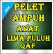Pelet Ampuh Ayat Lima Puluh Qaf by Kumpulan Sukses