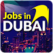 Jobs In Dubai by MaxipApps