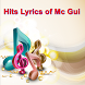 Hits Lyrics of Mc Gui