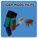 Tiger MOD for MCPE by bloes balar