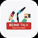Echo Talk