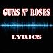 Guns N' Roses Top Lyrics by Khuya