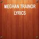 Meghan Trainor Music Lyrics by Angels Of Imagination
