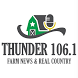 Thunder 106.1 Farm and Country by Todd Ingstad