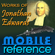 Works of Jonathan Edwards by MobileReference