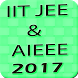 IIT JEE and AIEEE 2017 by 3 Idiots Infozone