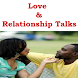 Love & Relationship Talks by PearlApp Holdings
