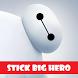 Stick Big Hero by Appsgento